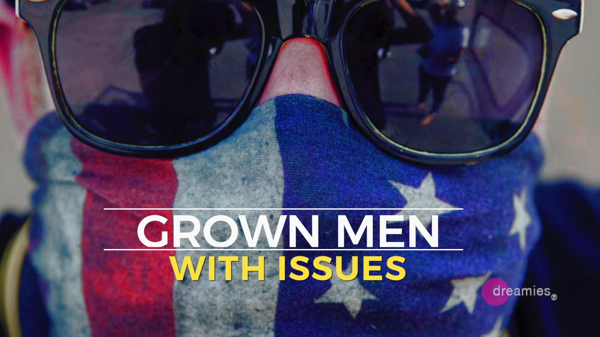 GrownMenWithIssues